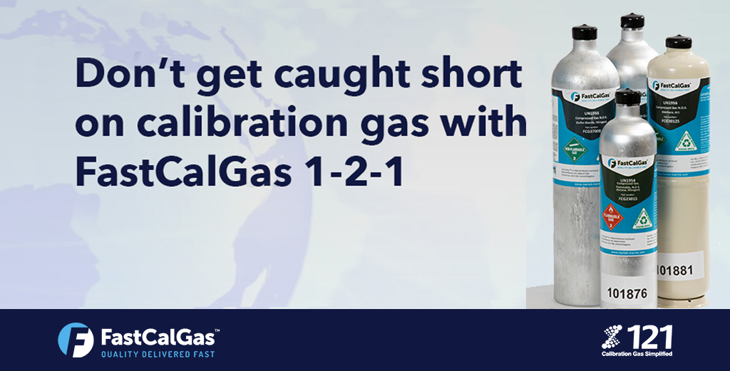 Don't get caught short on calibration gas with FastCalGas 1-2-1